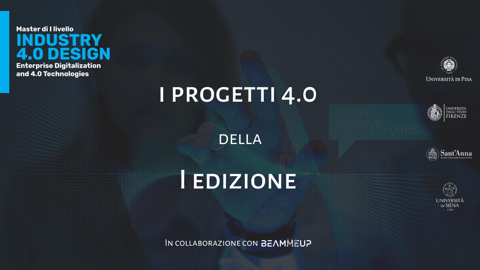 I progetti 4.0 della I edizione